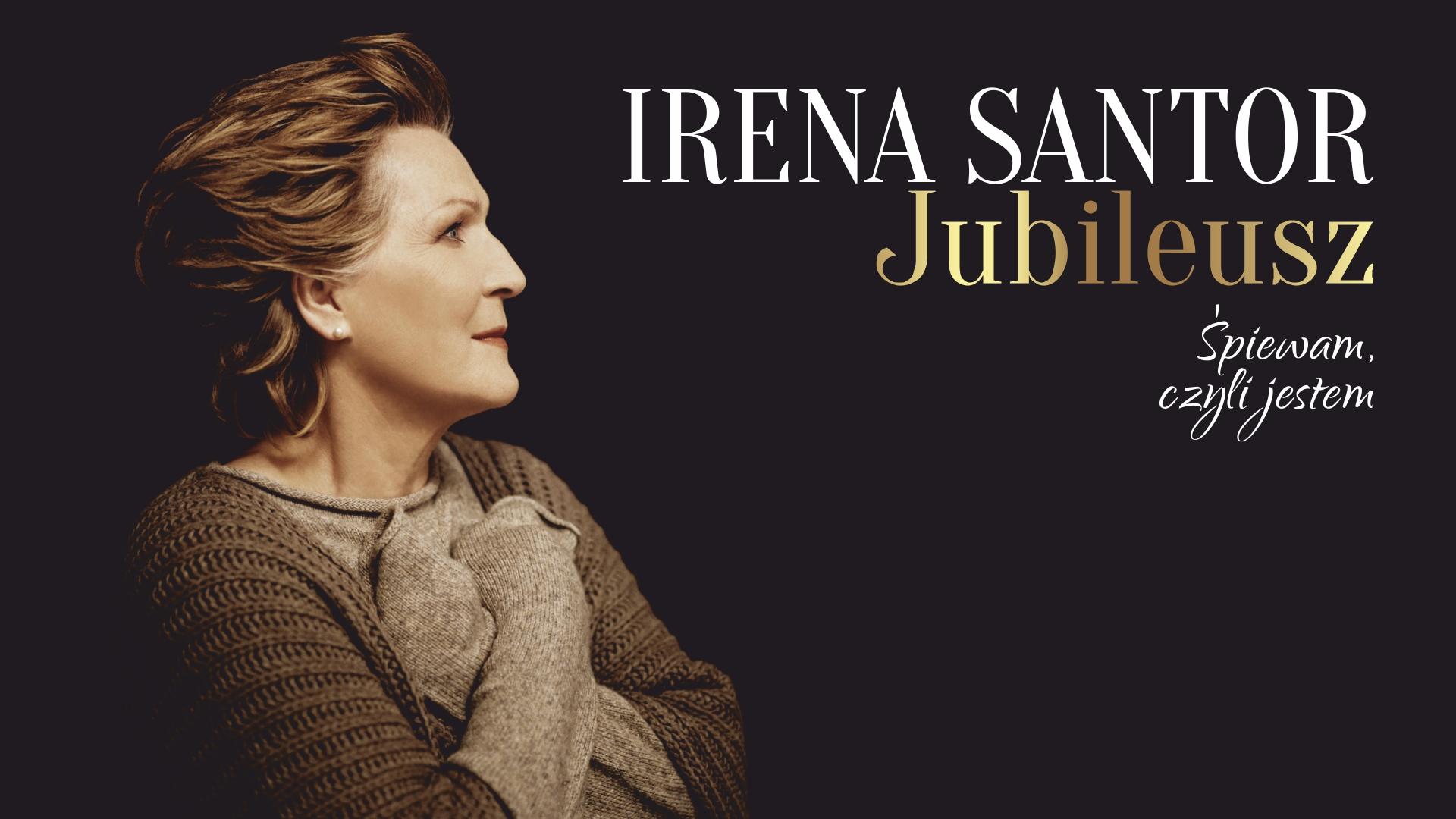Wydarzenie Zewnętrzne Irena Santor Jubileusz śpiewam