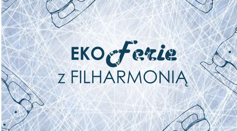 EKO Ferie z Filharmonią. Ilustracja przedstawiająca lodowisko i łyżwy, na środku typografia.