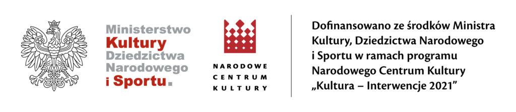 Logotypy Ministerstwa Kultury, Dziedzictwa Narodowego i Sportu oraz Narodowego Centrum Kultury wraz z informacją o dofinansowaniu z programu Kultura-Interwencje 2021