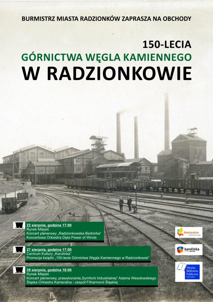 Afisz informacyjny cyklu wydarzeń, świętujących 150-lecie Górnictwa Węgla Kamiennego w Radzionkowie